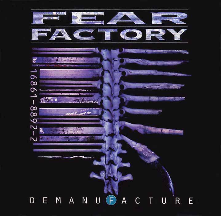 Нажмите на изображение для увеличения Название: fearfactory-demanufacture.jpg Просмотров: 20 Размер:42,4 Кб ID:57054